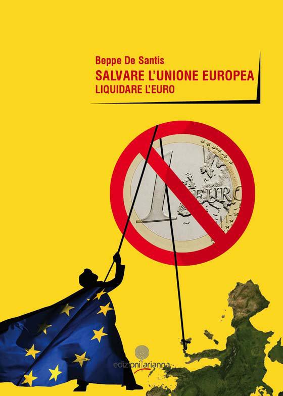 salvare-lunione-europea-liquidare-leuro
